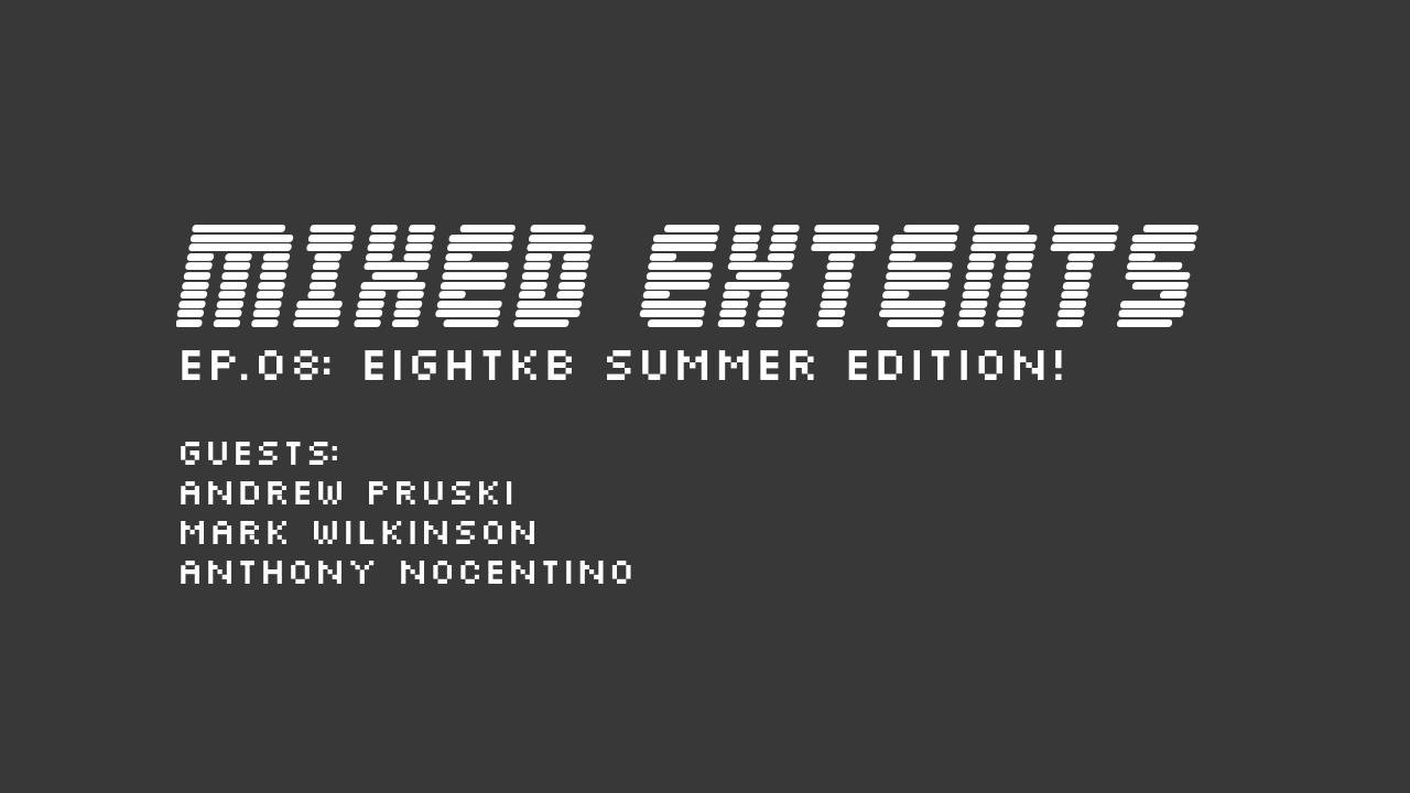 08: EightKB Summer Edition!