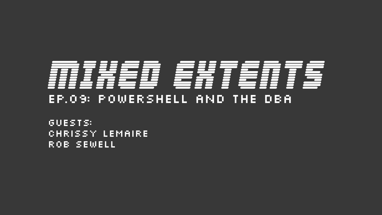 09: PowerShell and the DBA